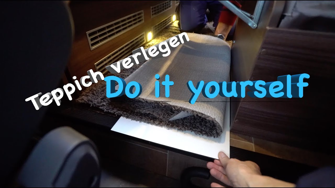 diy i teppich im wohnmobil einfach selbst verlegen youtube. Black Bedroom Furniture Sets. Home Design Ideas