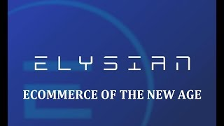 Elysian ICO Overview