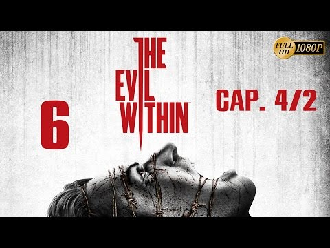 The Evil Within Walkthrough Parte 6 Español Gameplay Capitulo 4 (PC PS4 XboxOne PS3 Xbox360) 1080p