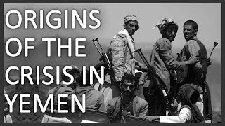 Origins of the crisis in Yemen