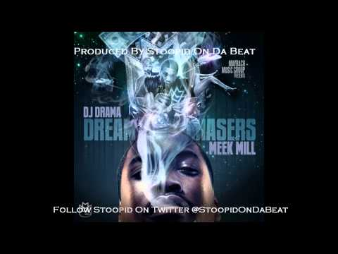 Meek Mill She Likes It Instrumental (Produced By  Stoopid On Da Beat)