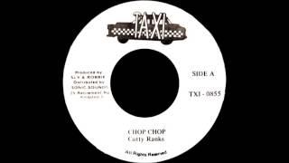 Cutty Ranks - Chop Chop