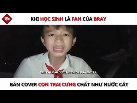 Con Trai Cưng Cover  Phiên Bản Học Sinh Fan Cứng  Bray Cực Chất