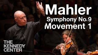 Mahler: Symphony No. 9 Movement I - National Symphony Orchestra