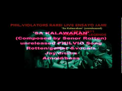 PHIL.VIOLATORS 'SA KALAWAKAN' (Rare Live Jam  /unreleased song)