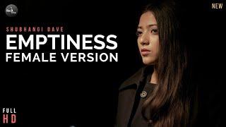 Emptiness - Female Version | Tune Mere Jaana | Shubhangi | Gajendra Verma | Rockfarm