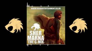 Sher Marna [THE G-MIX] Ranjit Bawa #InTheMixWithGSP