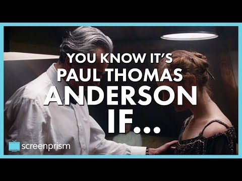 You Know It's Paul Thomas Anderson IF...