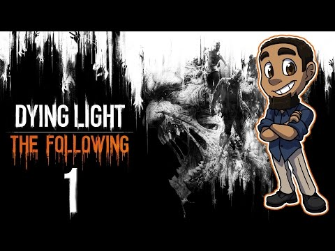 Dying Light: The Following | Part 1 | DRIVING CARS?! YAY!