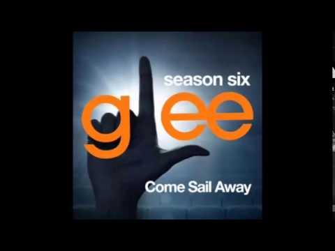 Glee S6   Come Sail Away  Original Soundtrack Lyrics