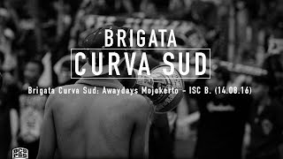 Brigata Curva Sud: Awaydays Mojokerto - ISC B. (14.08.16)