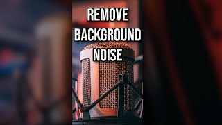 How To Remove Background Noise From Your Videos #Shorts