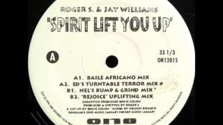 Roger S. & Jay Williams - Spirit Lift You Up (Ed