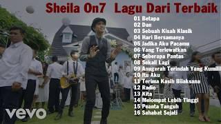 Gambar cover Sheila On 7 Lagu Dari Terbaik - Sheila On 7 Full Album