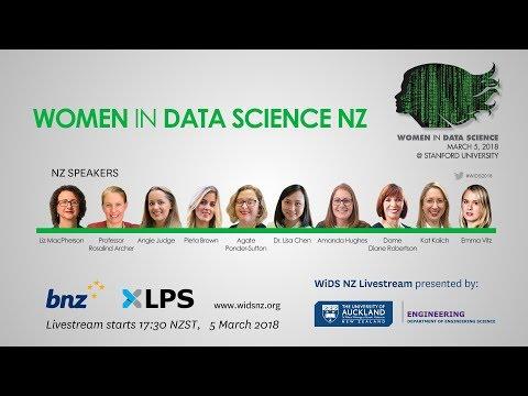 Global Women in Data Science New Zealand WiDS 2018 Livestream