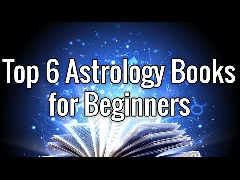 Top 6 Astrology Books for Beginners