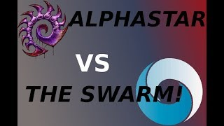AlphaStar VS THE SWARM (NEW!)