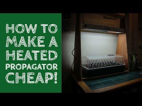 How To Make A Heated Propagator - Cheap!