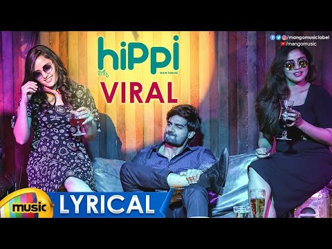 Viral Song Full Lyrical | HIPPI Movie Songs | Kartikeya | Digangana | Raghu Dixit | Balamurali Balu
