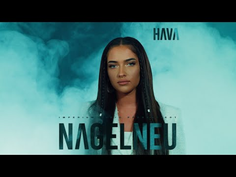 HAVA - NAGELNEU (prod. by AriBeatz) [Official Video]