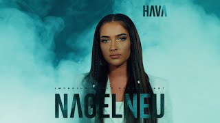 HAVA - NAGELNEU (prod. by AriBeatz) [Official Video]