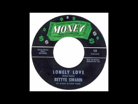 Bettye Swann - Lonely Love - Money