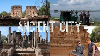 ANCIENT CITY OF POLONNARUWA. Sri Lanka Travel Vlog #2 | tones of amber