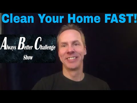 How to Clean Your Home Quickly & Efficiently!