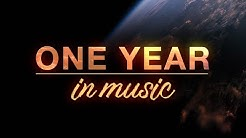 ONE YEAR in music