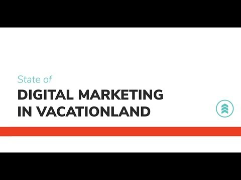 State of Digital Marketing in Vacationland: Traverse City | Oneupweb