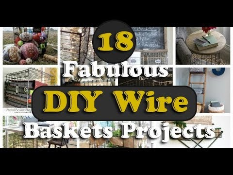 18 Fabulous DIY Wire Baskets Projects