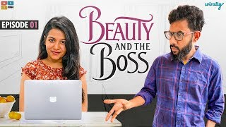 Beauty And The Boss Ep - 01 || Wirally Originals || Tamada Media