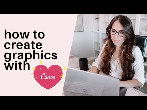 How To Create Graphics With Canva (For Beginners)