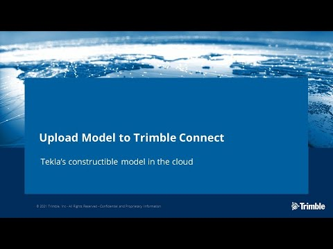 Tekla Structures 2021: Upload Model to Trimble Connect
