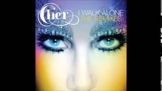 Cher I Walk Alone (The Remixes)