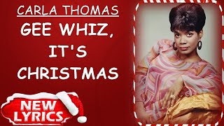 Carla Thomas - Gee Whiz, It's Christmas (Lyrics) | Christmas Songs Lyrics