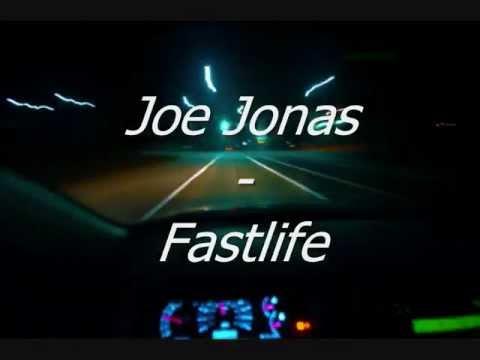 Joe Jonas - Fastlife (STUDIO VERSION - LYRICS) (HQ)