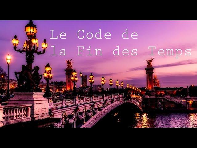 Le Code de la Fin des Temps-Le pont Alexandre III.