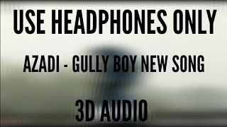Azadi - DIVINE & DUB SHARMA (GULLY BOY)(GULLY BOY NEW SONG)