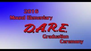 Miamisburg Mound Elementary D.A.R.E. Graduation