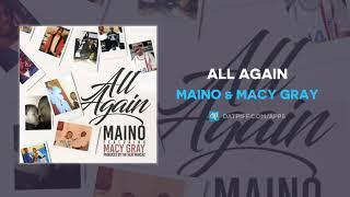 """Maino & Macy Gray """"All Again"""" (AUDIO)"""