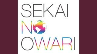 SEKAI NO OWARI / 白昼の夢