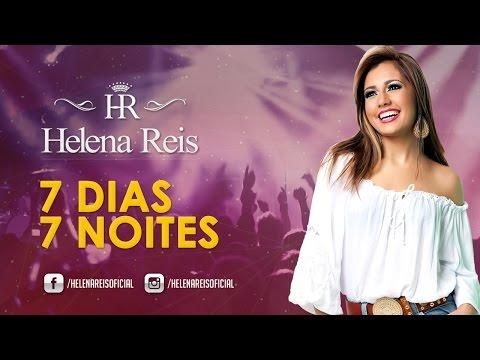 7 dias 7 noites - Helena Reis