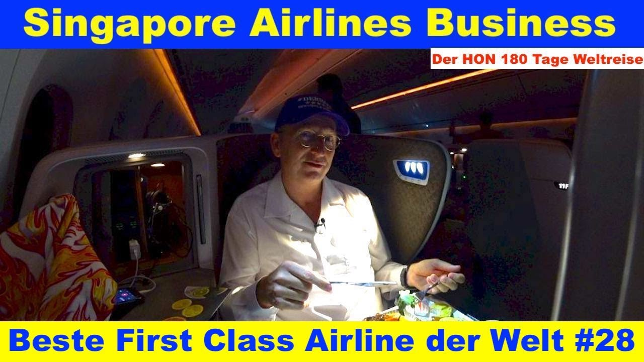 Singapore Airlines Business | Beste First Class Airline der Welt #28 | Der HON 180 Tage Weltreise