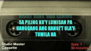 Tuwing Umuulan At Kapiling Ka - Original Minus One - Basil Valdez version