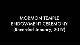 2019 Mormon Temple Endowment Ceremony [w/ changes noted] thumbnail