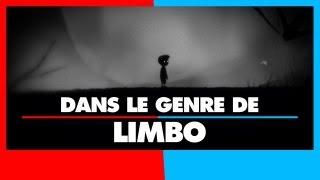 3 jeux dans le genre de Limbo