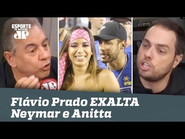 TRETA! Flavio Prado EXALTA Neymar e Anitta e causa REVOLTA!