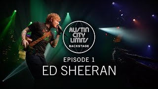 Ed Sheeran in ACL: Backstage Video