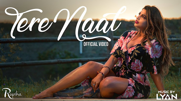 rupika  tere naal   official video  music by lyan  sp